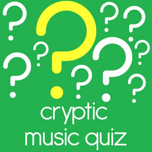 Cryptic Music Quiz